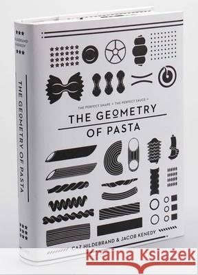 Geometry of Pasta Caz Hildebrand 9780752227375