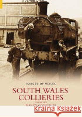 SOUTH WALES COLLIERIES 5 David Owen 9780752432519