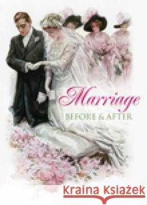 Marriage: Before & After A Dennison Light 9780752446301 0