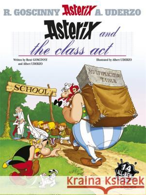 Asterix and the Class Act Rene Goscinny 9780752860688