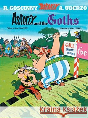 Asterix and the Goths Rene Goscinny 9780752866154
