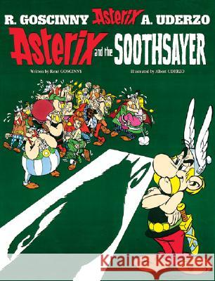 Asterix and the Soothsayer Rene Goscinny 9780752866420
