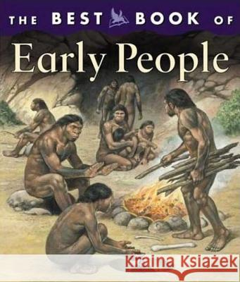 The Best Book of Early People Margaret M. Hynes 9780753455777