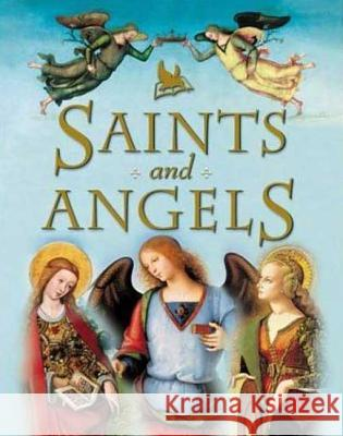 Saints and Angels Claire Llewellyn 9780753455883