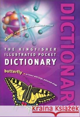 The Kingfisher Illustrated Pocket Dictionary Kingfisher Books 9780753461167