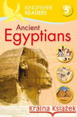 Ancient Egyptians Philip Steele 9780753467695