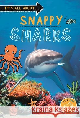 It's All About... Amazing Sharks: Everything You Want to Know about These Sea Creatures in One Amazing Book Kingfisher Books 9780753476154