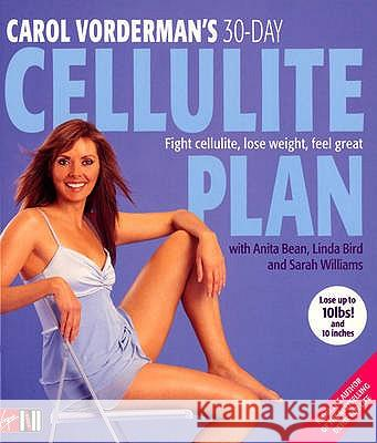 Carol Vorderman's 30-Day Cellulite Plan Carol Vorderman 9780753509173