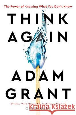 Think Again Adam Grant 9780753553886