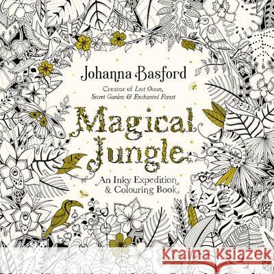 Magical Jungle Johanna Basford 9780753557167