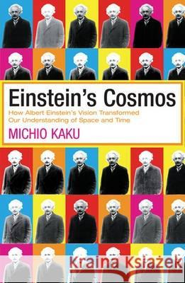 EINSTEIN'S COSMOS Michio Kaku 9780753819043 ORION PUBLISHING CO