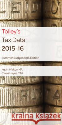 Tolley's Tax Data  Walton, Kevin|||Hayes, Claire 9780754550815