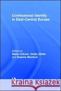 Confessional Identity in East-Central Europe  9780754603207
