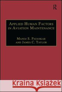 Applied Human Factors in Aviation Maintenance  9780754619406