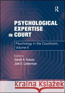 Psychological Expertise in Court: Psychology in the Courtroom, Volume II  9780754676874