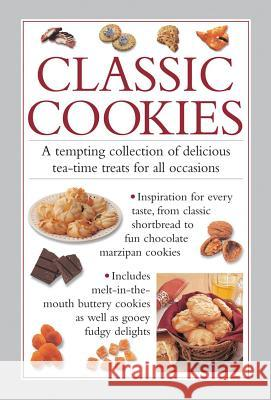 Classic Cookies: A Tempting Collection of Delicious Tea-Time Treats for All Occasions Valerie Ferguson 9780754830900