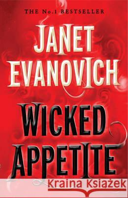 Wicked Appetite Janet Evanovich 9780755352784
