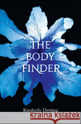 The Body Finder Derting, Kimberly 9780755378951
