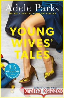 Young Wives' Tales Adele Parks 9780755394265
