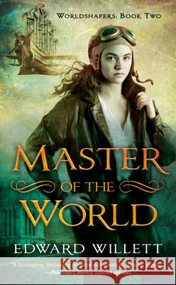 Master of the World Edward Willett 9780756413651