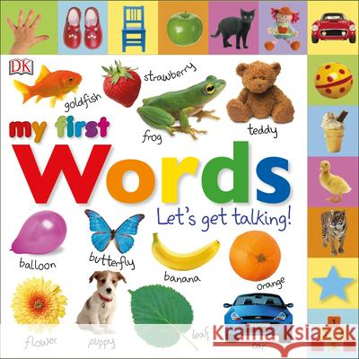 Tabbed Board Books: My First Words: Let's Get Talking! DK Publishing 9780756634315