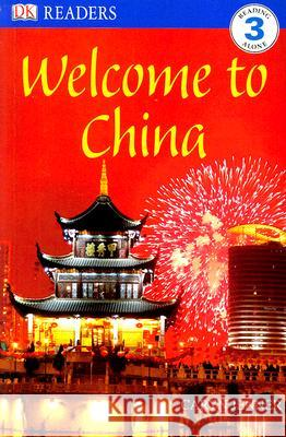 DK Readers L3: Welcome to China Caryn Jenner 9780756637538