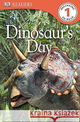DK Readers L1: Dinosaur's Day Ruth Thomson 9780756655853