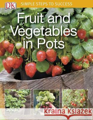 Fruit and Vegetables in Pots Jo Whittingham   9780756689803