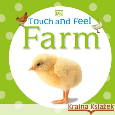 Touch and Feel: Farm DK Publishing 9780756689896