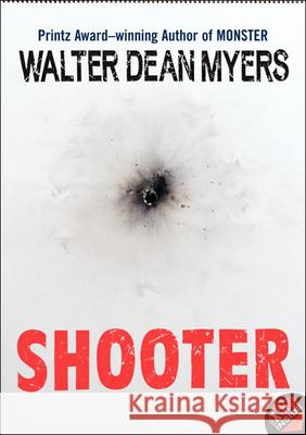 Shooter Walter Dean Myers 9780756958565