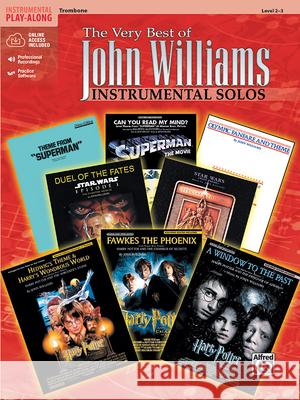 The Very Best of John Williams: Trombone, Book & CD John Williams 9780757923562