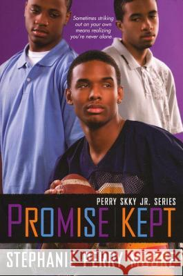 Promise Kept: Perry Skky Jr. Series #5 Stephanie P. Moore 9780758225405