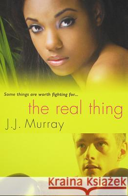 The Real Thing J. J. Murray 9780758228871