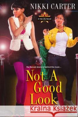 Not a Good Look Nikki Carter 9780758255563 Kensington Publishing Corporation