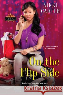 On the Flip Side Nikki Carter 9780758272690 Dafina Books