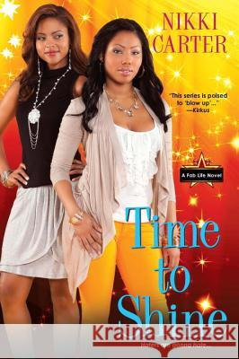 Time to Shine Nikki Carter 9780758272706 Kensington Publishing Corporation