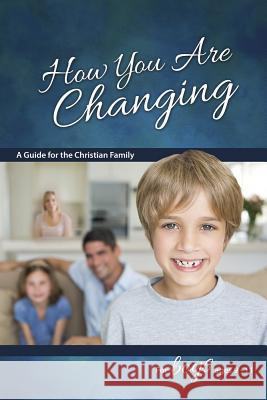 How You Are Changing: For Boys 9-11 Jane Graver 9780758649553