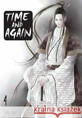 Time and Again, Volume 4 JiUn Yun 9780759530614