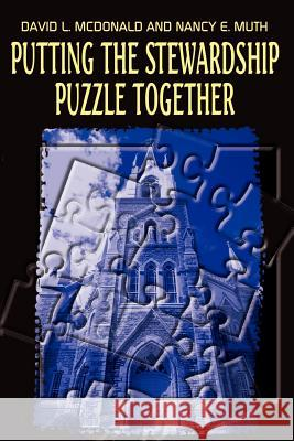 Putting the Stewardship Puzzle Together David L. McDonald Nancy E. Muth 9780759696280