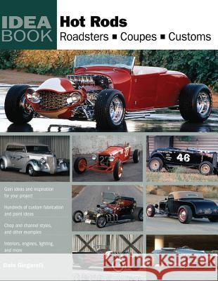 Hot Rods: Roadsters, Coupes, Customs Dain Gingerelli 9780760335161