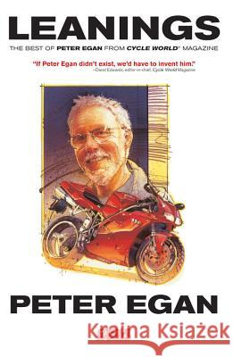 Leanings: The Best of Peter Egan from Cycle World Magazine Peter Egan 9780760336571