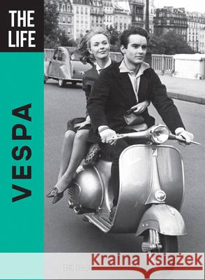 The Life Vespa Eric Dregni 9780760360439