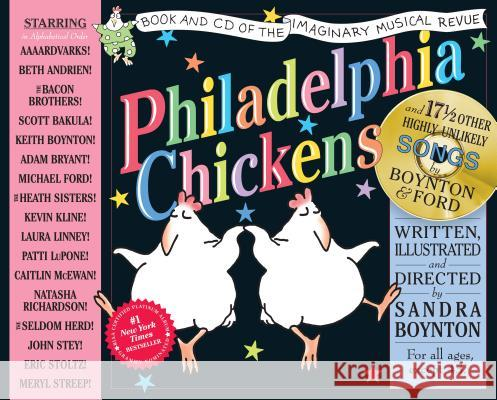 Philadelphia Chickens [With CD] Sandra Boynton Michael Ford 9780761126362