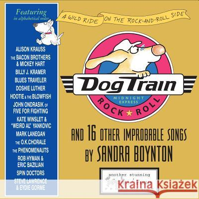 Dog Train: A Wild Ride on the Rock-And-Roll Side - audiobook Sandra Boynton 9780761144472