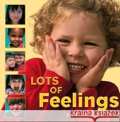 Lots of Feelings Shelley Rotner 9780761323778