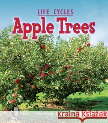Apple Trees Robin Nelson 9780761340775 Lerner Classroom