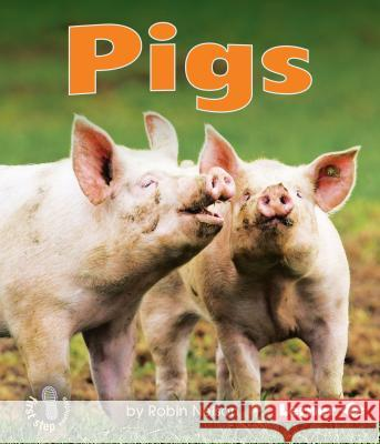 Pigs Robin Nelson 9780761341000 Lerner Classroom