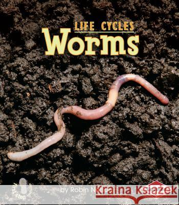 Worms Robin Nelson 9780761341109 Lerner Classroom