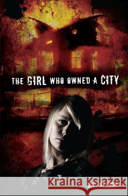 The Girl Who Owned a City O. T. Nelson 9780761350866