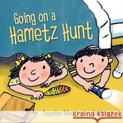 Going on a Hametz Hunt Jacqueline Jules Rick Brown 9780761351245